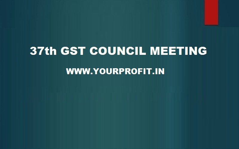 37 Council meeting - yourprofit.in