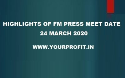 Highlights of FM Press Meet dated 24th March 2020 - yourprofit.in